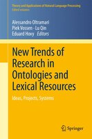 New Trends of Research in Ontologies and Lexical Resources: Ideas, Projects, Systems