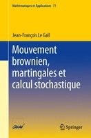 Mouvement brownien, martingales et calcul stochastique