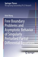 Free Boundary Problems and Asymptotic Behavior of Singularly Perturbed Partial Differential Equations