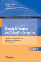 System Simulation and Scientific Computing: International Conference, ICSC 2012, Shanghai, China, October 27-30, 2012. Proceedings