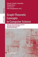 Graph-Theoretic Concepts in Computer Science: 38th International Workshop, WG 2012, Jerusalem, Israel, June 26-28, 2012, Revised S