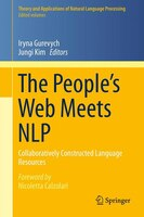 The People's Web Meets NLP: Collaboratively Constructed Language Resources