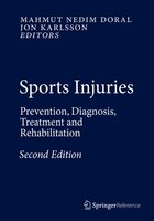 Sports Injuries: Prevention, Diagnosis, Treatment and Rehabilitation