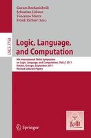 Logic, Language, and Computation: 9th International Tbilisi Symposium on Logic, Language, and Computation, TbiLLC 2011, Kutaisi, G