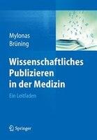Wissenschaftliches Publizieren In Der Medizin: Ein Leitfaden