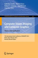 Computer Vision, Imaging and Computer Graphics - Theory and Applications: International Joint Conference, VISIGRAPP 2012, Rome, It