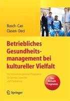 Betriebliches Gesundheitsmanagement bei kultureller Vielfalt: Ein Stressmanagement-Programm für Service, Gewerbe und