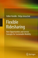 Flexible Ridesharing: New Opportunities And Service Concepts For Sustainable Mobility