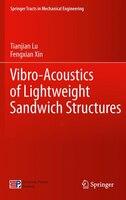 Vibro-Acoustics of Lightweight Sandwich Structures