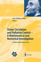 Ocean Circulation and Pollution Control - A Mathematical and Numerical Investigation: A Diderot Mathematical Forum