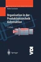 Organisation In Der Produktionstechnik: Konstruktion