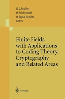 Finite Fields with Applications to Coding Theory, Cryptography and Related Areas: Proceedings of the Sixth International Conferenc