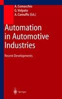 Automation in Automotive Industries: Recent Developments