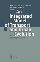 An Integrated Model of Transport and Urban Evolution: With an Application to a Metropole of an Emerging Nation