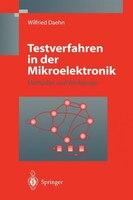 Testverfahren in der Mikroelektronik: Methoden und Werkzeuge