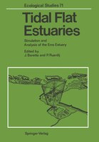 Tidal Flat Estuaries: Simulation and Analysis of the Ems Estuary