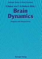 Brain Dynamics: Progress and Perspectives