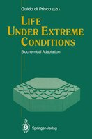 Life Under Extreme Conditions: Biochemical Adaptation