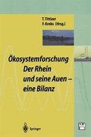 Ökosystemforschung:  Der Rhein und seine Auen: Eine Bilanz