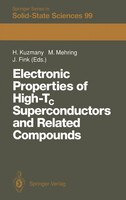 Electronic Properties of High-Tc Superconductors and Related Compounds: Proceedings of the International Winter School, Kirchberg,
