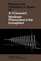 Nonlinear Phenomena in the Ionosphere
