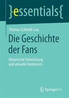 Die Geschichte der Fans: Historische Entwicklung und aktuelle Tendenzen