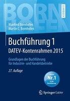 Buchführung 1 DATEV-Kontenrahmen 2015: Grundlagen der Buchführung für Industrie- und Handelsbetriebe