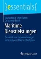 Maritime Dienstleistungen: Potenziale Und Herausforderungen Im Betrieb Von Offshore-windparks