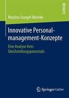 Innovative Personalmanagement-Konzepte: Eine Analyse ihres Gleichstellungspotenzials