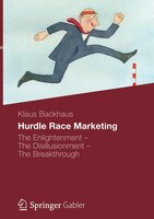 Hindernislauf Marketing: The Enlightenment - The Disillusionment - The Breakthrough