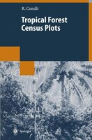 Tropical Forest Census Plots: Methods and Results from Barro Colorado Island, Panama and a Comparison with Other Plots