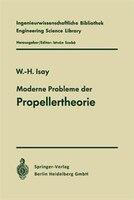 Moderne Probleme der Propellertheorie