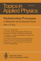 Radiationless Processes: in Molecules and Condensed Phases