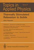 Thermally Stimulated Relaxation in Solids