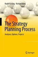 Strategieplanungsprozess:  Analysen, Optionen, Projekte: Analyses, Options, Projects