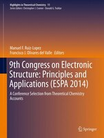 9th Congress On Electronic Structure:  Principles And Applications (espa 2014): A Conference Selection From Theoretical Chemistry