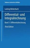 Differential- Und Integralrechnung: Band I: Differentialrechnung