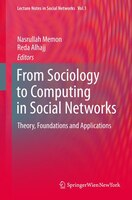 From Sociology to Computing in Social Networks: Theory, Foundations and Applications