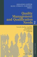 Quality Management and Qualification Needs 2: Towards Quality Capability of Companies and Employees in Europe