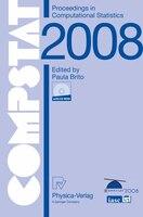 COMPSTAT 2008: Proceedings in Computational Statistics