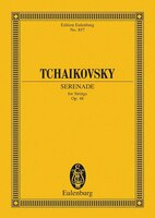 Serenade In C Major, Op. 48: For Strings - Pyotr Il'yich Tchaikovsky