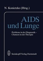 AIDS und Lunge: Probleme in der Diagnostik - Chancen in der Therapie