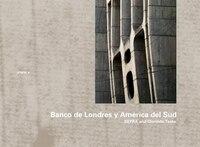 Sepra & Clorindo Testa:  Banco de Londres y América del Sud, 1959-1966: O'NFM Vol. 4