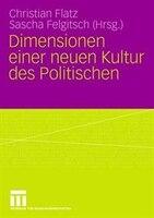Dimensionen Einer Neuen Kultur Des Politischen