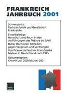 Frankreich-Jahrbuch 2001: Politik, Wirtschaft, Gesellschaft, Geschichte, Kultur