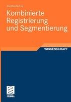 Kombinierte Registrierung Und Segmentierung - Konstantin Ens