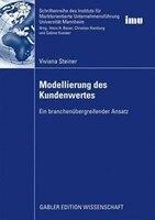 Modellierung Des Kundenwertes: Ein Branchenübergreifender Ansatz