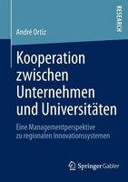 Kooperation zwischen Unternehmen und Universitäten: Eine Managementperspektive zu regionalen Innovationssystemen