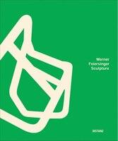 Werner Feiersinger: Sculpture
