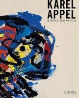 Karel Appel:  Oeuvres Sur Papier